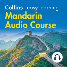Mandarin Easy Learning: Language Learning the easy way with Collins (Collins Easy Learning Audio Course)