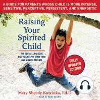 Raising Your Spirited Child, Third Edition