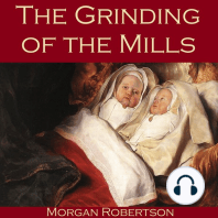 The Grinding of the Mills