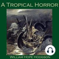 A Tropical Horror