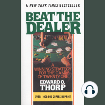 Beat the Dealer: A Winning Strategy for the Game of Twenty One