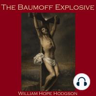 The Baumoff Explosive