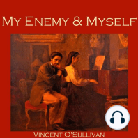 My Enemy and Myself