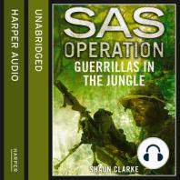 Guerrillas in the Jungle (SAS Operation)
