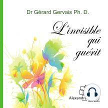 L'invisible qui guérit