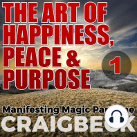 The Art of Happiness, Peace & Purpose