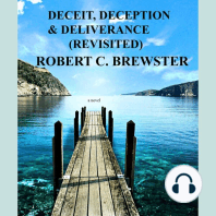 Deceit, Deception & Deliverance: Revisited