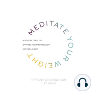 Meditate Your Weight