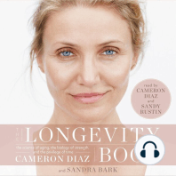 The Longevity Book: The Science of Aging, the Biology of Strength, and the Privilege of Time