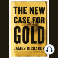 The New Case for Gold