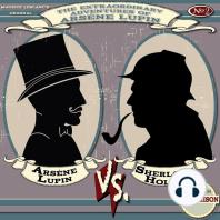Arsène Lupin vs. Sherlock Holmes