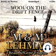 Wool on the Drift Fence