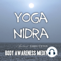 Yoga Nidra - Body Awareness Meditation: Body Awareness Meditation