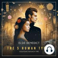 The 5 Human Types, Volume 7