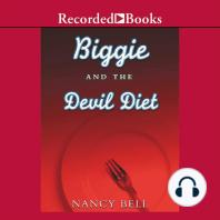 Biggie and the Devil Diet