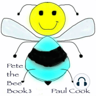 Pete the Bee Book 3