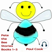 Pete the Bee Stories, Books 1-3