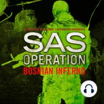 Bosnian Inferno (SAS Operation)