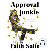Approval Junkie