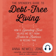 The Spender's Guide to Debt-Free Living