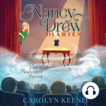 The Magician's Secret: Nancy Drew Diaries, Book 8