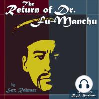 The Return of Dr. Fu-Manchu: Fu Manchu, Book 2