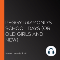 Peggy Raymond's School Days (or Old Girls And New)