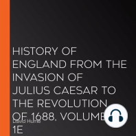 History of England from the Invasion of Julius Caesar to the Revolution of 1688, Volume 1E