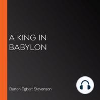 A King in Babylon