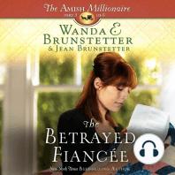 The Betrayed Fiancee