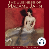 The Business of Madame Jahn