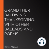 Grand'ther Baldwin's Thanksgiving, with Other Ballads and Poems