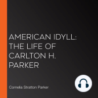 American Idyll: The Life of Carlton H. Parker