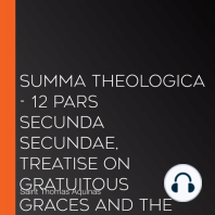 Summa Theologica - 12 Pars Secunda Secundae, Treatise on Gratuitous Graces and the States of Life