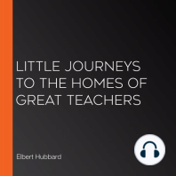Little Journeys to the Homes of Great Teachers