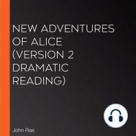 New Adventures of Alice (version 2 Dramatic Reading)