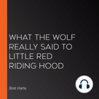 What the Wolf Really Said to Little Red Riding Hood