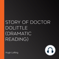 Story of Doctor Dolittle (Dramatic Reading)