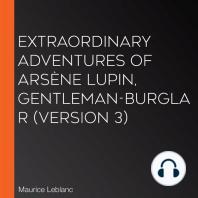 Extraordinary Adventures of Arsène Lupin, Gentleman-Burglar (version 3)