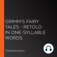 Grimm's Fairy Tales - Retold in One-Syllable Words
