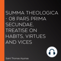 Summa Theologica - 08 Pars Prima Secundae, Treatise on Habits, Virtues and Vices