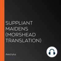 Suppliant Maidens (Morshead Translation)