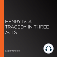 Henry IV, A Tragedy in Three Acts