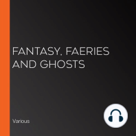 Fantasy, Faeries and Ghosts