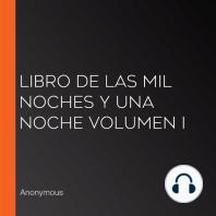 Libro de Las Mil Noches y Una Noche Volumen I
