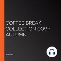 Coffee Break Collection 009 - Autumn