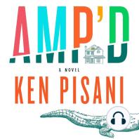 Amp'd: A Novel