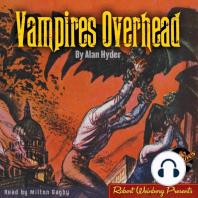 Vampires Overhead