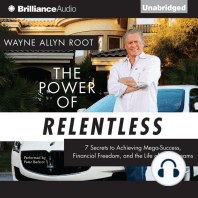 The Power of Relentless