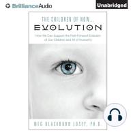 The Children of Now...Evolution